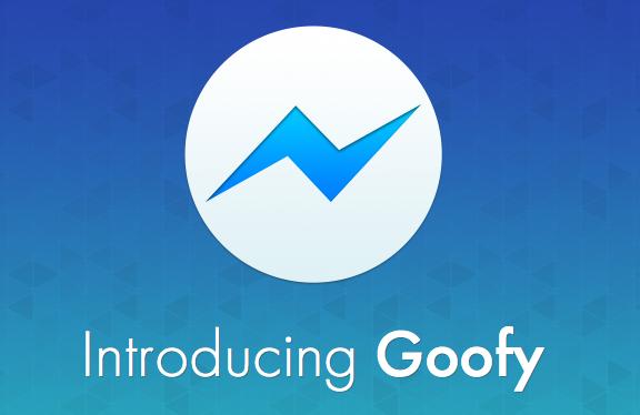 goofy-app-facebook-messenger-chat-1